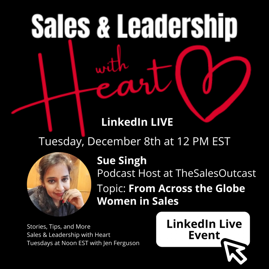 Sales & Leadership with Heart with Sue